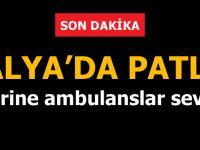 Antalya'da patlama!