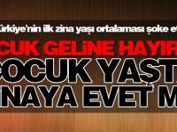 Türkiye'nin ilk zina yaşı ortalaması şoke etti!