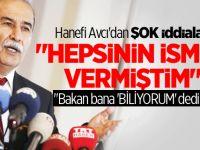 Hanefi Avcı Beşir Atalay'ı uyardığını açıkladı!