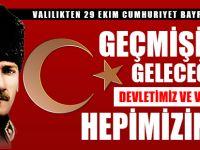 Valilikten 29 Ekim Cumhuriyet Bayramı Mesajı