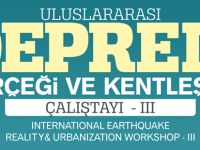 Büyükşehir'in Deprem Çalıştayı bu yıl uluslararası ölçekte yapılacak