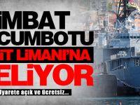 İMBAT Hücumbotu İzmit Limanı'na Geliyor