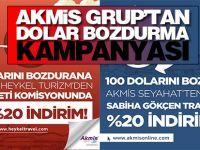 Akmis Grup'tan dolar bozdurma kampanyası