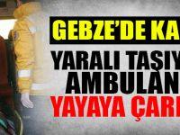 Yaralı taşıyan ambulans yayaya çarptı