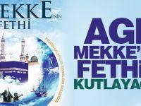 AGD Mekke'nin Fethini kutlayacak