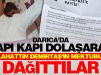 Kapı kapı dolaşarak Demirtaş'ın mektubu dağıtıldı