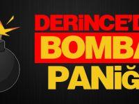 Derince'de bomba paniği