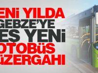 Yeni yılda Gebze'ye beş yeni otobüs güzergahı