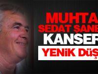 Muhtar Sedat Şanbay, kansere yenik düştü