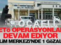 Kocaeli'de FETÖ'den 1 kişi gözaltına alındı