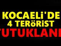 Kocaeli'de 4 terörist tutuklandı