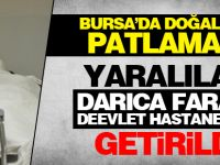 Bursa'da patlama: Yaralılar Darıca Farabi'ye getirildi