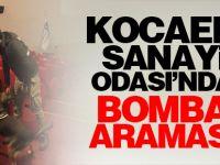 Kocaeli Sanayi Odası'nda bomba araması