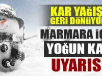 Marmara bölgesi için yoğun kar uyarısı