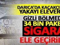 Darıca'da kaçakçılar yakayı eleverdi: 34 bin paket kaçak sigara...