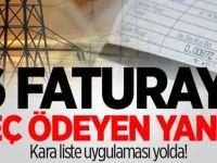 Elektrikte 6 faturayı geç ödeyenlere 'kara liste' uygulaması!
