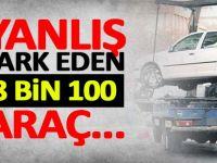 Yanlış park eden 8 bin 100 araç...