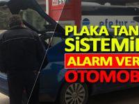 Plaka Tanıma Sisteminin alarm verdiği otomobil...