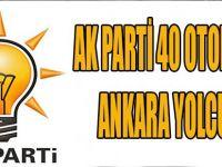 Ak Parti 40 Otobüsle Ankara Yolcusu