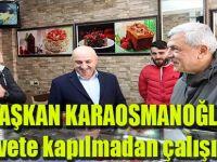 """Başkan Karaosmanoğlu, """"Rehavete kapılmadan çalışıyoruz"""""""