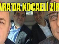 Ankara'da Kocaeli Zirvesi