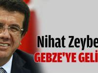 Nihat Zeybekçi Gebze'ye geliyor
