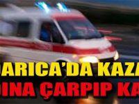 Darıca'da Kaza! Kadına Çarpıp Kaçtı