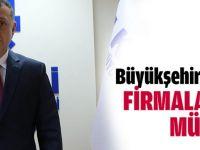 Büyükşehir'den firmalara müjde!