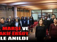 İstiklâl Marşı ve Mehmet Akif Ersoy şiirlerle anıldı.