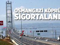 Osmangazi Köprüsü sigortalandı!