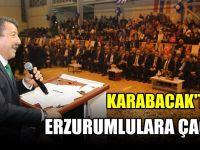 Karabacak'tan Erzurumlulara çağrı!