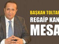 Başkan Toltar'ın Regaip Kandili Mesajı