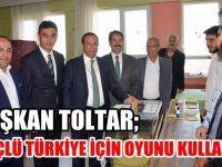 Başkan Toltar, oyunu kullandı