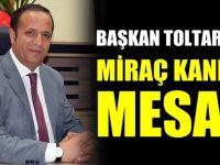 Başkan Toltar'ın Miraç Kandili Mesajı