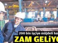 200 bin işçiye müjdeli haber