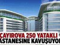 Çayırova'ya 250 yataklı hastane