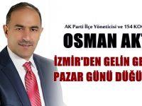 Osman Aktaş, oğlunu evlendiriyor
