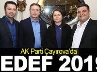 AK Parti Çayırova'da hedef 2019!