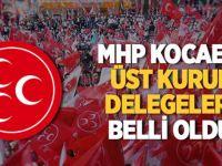 MHP Kocaeli Üst Kurul delegeleri belli oldu