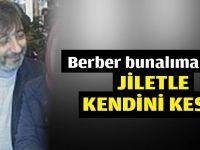 Berber jiletle intihar etti