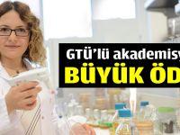GTÜ'lü akademisyene büyük ödül