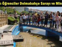 Çayırovalı Öğrenciler Dolmabahçe Sarayı ve Miniatürk'te