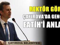 Görgün, gençlere Fatih'i anlattı