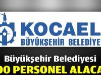 Büyükşehir 800 personel alacak