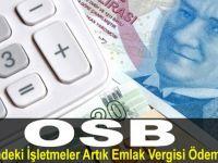 OSB'lerdeki İşletmeler Artık Emlak Vergisi Ödemeyecek