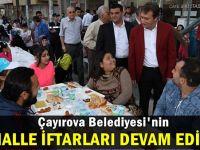 Çayırova Belediyesi mahalle iftarları devam ediyor