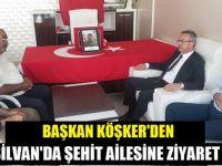 Başkan Köşker'den Silvan'da şehit ailesine ziyaret