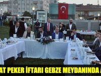 Sedat Peker iftarı Gebze Meydanında açtı