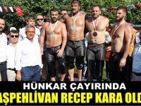 Hünkar Çayırı'nda başpehlivan Recep Kara