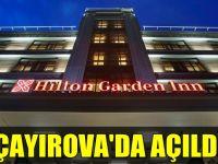 Hilton Garden Inn Çayırova'da açıldı